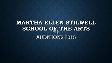 Martha Ellen Stilwell school of the arts