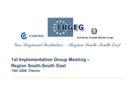 1st Implementation Group Meeting – Region South-South East 13th 2006, Vienna.