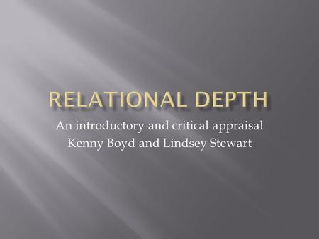 An introductory and critical appraisal Kenny Boyd and Lindsey Stewart.