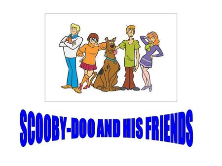 Hi, friends. I'm Scooby- Doo. I am a dog. I have got two eyes, two ears, four legs and one nose. I can run. RUN.