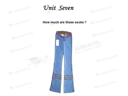 Unit Seven How much are these socks ?. Color Song Color Song Who is wearing yellow today? Yellow today? Who is wearing yellow today? Yellow today? red.