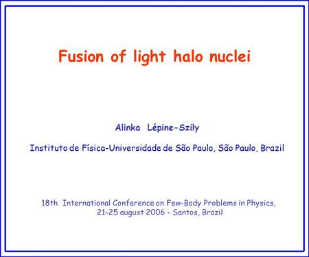 Fusion of light halo nuclei