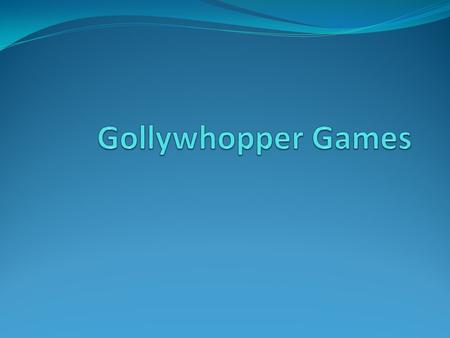 What is it about Gollywhopper Games is about a boy named Gil. When he was a kid his dad worked at the place where the Gollywhopper Games was held. People.