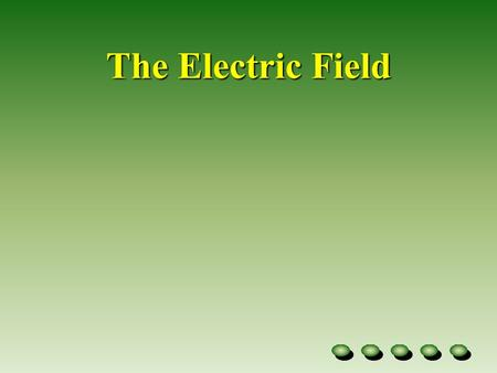 The Electric Field Some Introductory Notes The magnitude and strength of Electric fields and Gravitational fields vary inversely with the square of the.