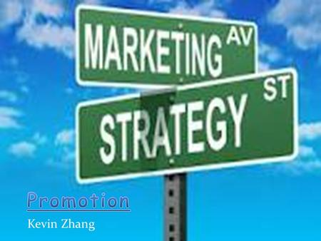 Kevin Zhang. It equals marketing communication. It involves communication about the product the product or service. Promotion is an element in the marketing.
