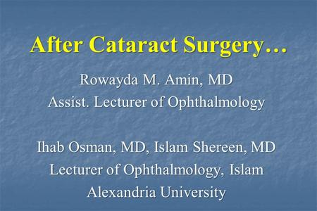 After Cataract Surgery…