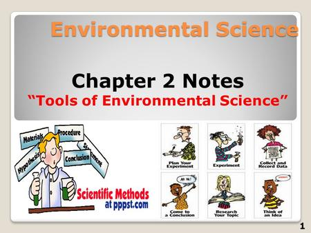 "Environmental Science Chapter 2 Notes ""Tools of Environmental Science"" 1."
