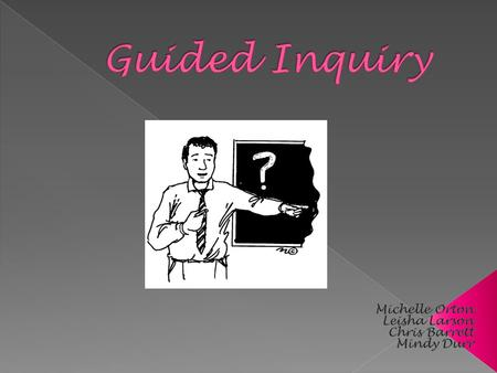 Guided Inquiry is carefully planned, closely supervised targeted intervention of an instructional team of school librarians and teachers to guide students.