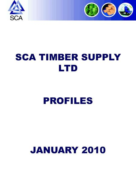 SCA TIMBER SUPPLY LTD PROFILES JANUARY 2010. ARCHITRAVES & SKIRTINGS – 19mm Nom 14.5mm Fin PENCIL ROUNDEDCHAMFERED & ROUNDED CHAMFERED & ROUNDED/PENCIL.