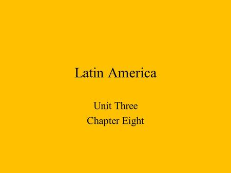 Latin America Unit Three Chapter Eight. 1.Colombia 20.Belize 2.Honduras 21.Haiti 3.Costa Rica 22.Dominican 4.BrazilRepublic 5.Suriname 23. Uruguay 6.Peru.