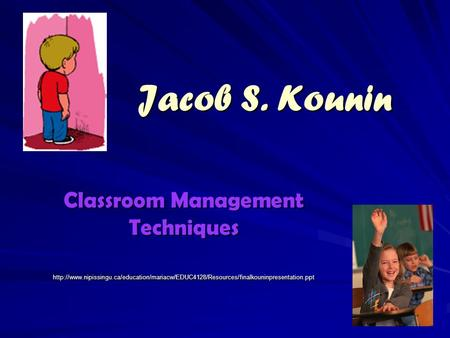 Jacob S. Kounin Classroom Management Techniques