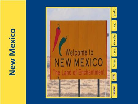 New Mexico Highways Capital Cities Parks History Facts Citations.