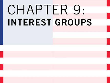 CONFLICT AND COMPROMISE and Interest Groups Interest Group Influence.