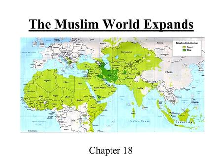 The Muslim World Expands Chapter 18. Section 1-The Ottomans Build a Vast Empire.