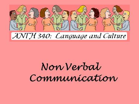 Non Verbal Communication. What Is Paralanguage? DEFINITION Paralanguage is the voice intonation that accompanies speech, including voice pitch, voice.