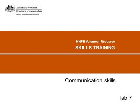 MHPE Volunteer Resource SKILLS TRAINING Communication skills Tab 7.