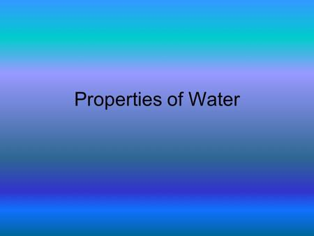 Properties of Water. A Polar Molecule Water is made up of two hydrogen atoms (H) and one oxygen atom (O). (H 2 O) Electrons are shared in covalent bonds.