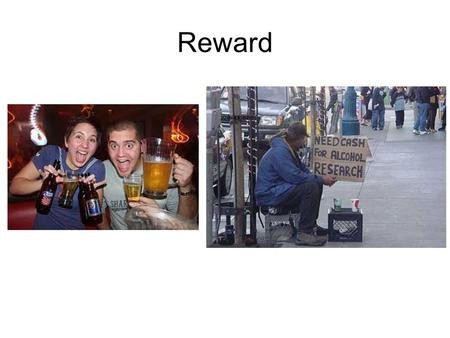 Reward. Reward Psychopharmacology Rewards can be chemical or natural –food, exercise, sex, drugs Transiently or permanently alter neurochemical pathways.