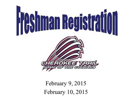 February 9, 2015 February 10, 2015. What is registration? Registration is a thoughtful process of choosing classes for the following school year Once.