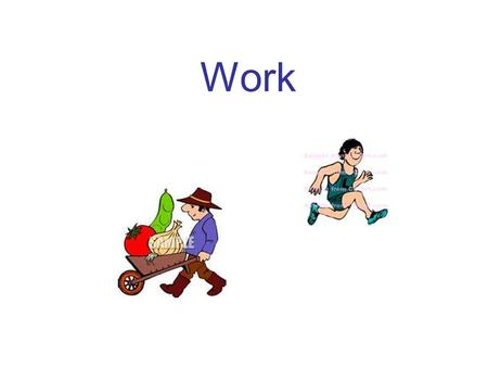 Work. What is work? In science, the word work has a different meaning than you may be familiar with. The scientific definition of work is: using a force.
