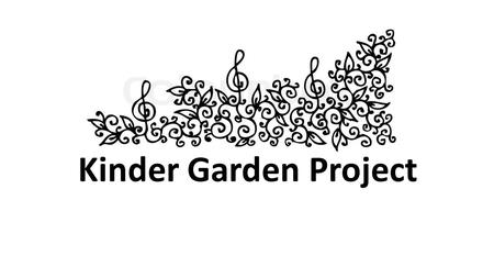 Kinder Garden Project. Description: The creation of a kinder garden for the Syrian refugee children aged between 3 and 6. It will consist of: 1-three.
