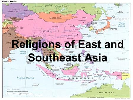 Religions of East and Southeast Asia. Table of Contents – SE Asia DateTitleLesson # 3/27Partition54 3/30Kashmir55 **SE Asia** 4/6Cover Page56 4/7Human-Environment.