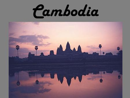 Cambodia. Cambodia is located in Southeast Asia, and is bordered by Thailand, Laos, and Vietnam.