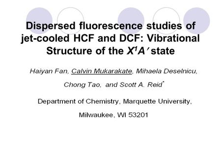 Dispersed fluorescence studies of jet-cooled HCF and DCF: Vibrational Structure of the X 1 A state.