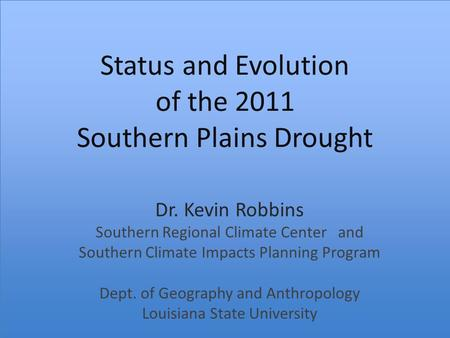 30-day Precipitation Deficit Regional Climate Divisions 30-day Precipitation Deficit Regional Climate Divisions Status and Evolution of the 2011 Southern.