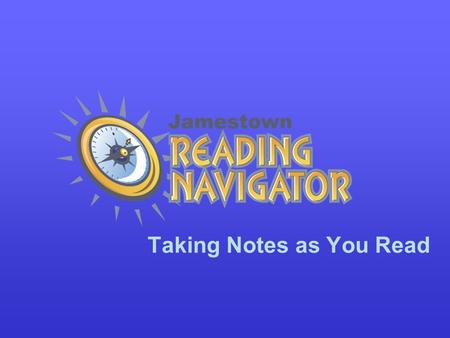 Taking Notes as You Read. Basic Note Taking Why should I take notes? to be an active reader to use the reading skill or strategy to remember new words.