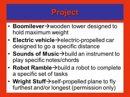 Project Boomilever  wooden tower designed to hold maximum weight Electric vehicle  electric-propelled car designed to go a specific distance Sounds of.