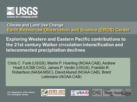 U.S. Department of the Interior U.S. Geological Survey Exploring Western and Eastern Pacific contributions to the 21st century Walker circulation intensification.
