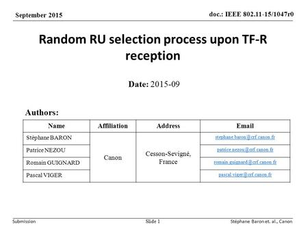 Doc.: IEEE 802.11-15/1047r0 September 2015 SubmissionStéphane Baron et. al., Canon Random RU selection process upon TF-R reception Date: 2015-09 Slide.