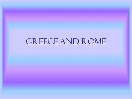 Greece and Rome. Military Migration and Invasions Spartans centered society around warfare, fight in Peloponnesian War Hyksos from western Asia invaded.