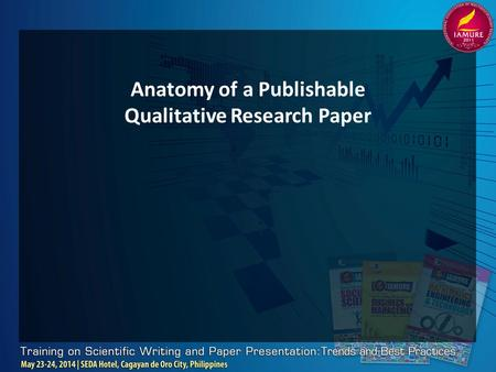 Anatomy of a Publishable Qualitative Research Paper.