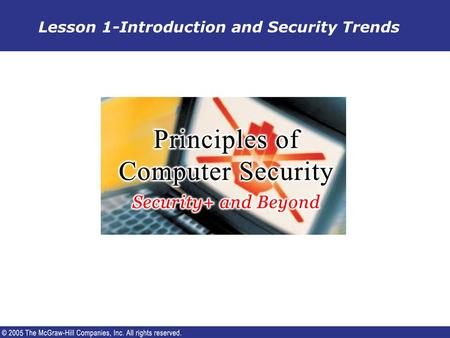 Lesson 1-Introduction and Security Trends. Background  Terrorists have targeted people and physical structures. – The average citizens are more likely.