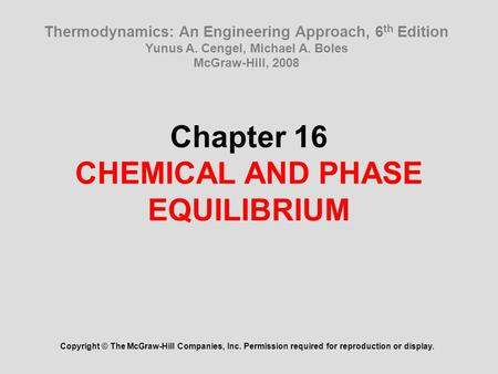 Chapter 16 CHEMICAL AND PHASE EQUILIBRIUM