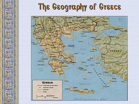 The Geography of Greece. I. Geography- 3 major geographic features that influenced Greek Civilization A. Mountains A. How do you think Mountains affected.