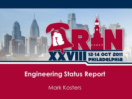 Mark Kosters Engineering Status Report. Engineering Theme 2011 success was aided by contractors Lots of work yet to do (but a great deal now done) An.