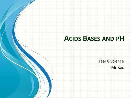 A CIDS B ASES AND P H Year 8 Science Mr Kos. Remember: Acids and bases in: Animal stings Gardening Swimming Pools Reactions with Carbonates Hydroxides.