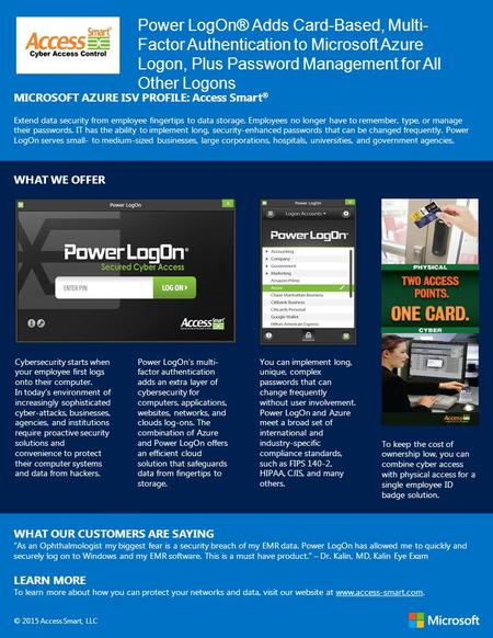 Power LogOn® Adds Card-Based, Multi- Factor Authentication to Microsoft Azure Logon, Plus Password Management for All Other Logons MICROSOFT AZURE ISV.