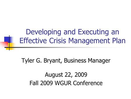 Developing and Executing an Effective Crisis Management Plan