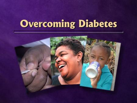 Overcoming Diabetes. Diabetes Mellitus How many people have diabetes? 150.000.000.