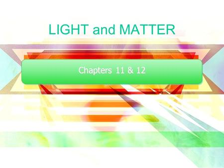 LIGHT and MATTER Chapters 11 & 12. Originally performed by Young (1801) to demonstrate the wave-nature of light. Has now been done with electrons, neutrons,