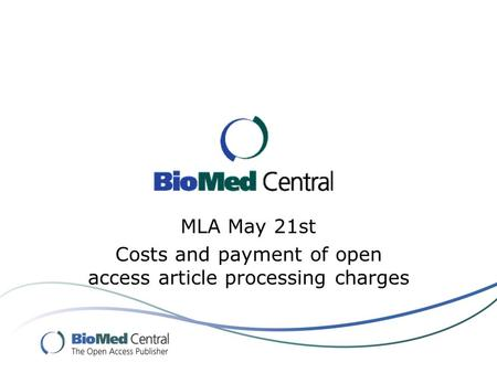 MLA May 21st Costs and payment of open access article processing charges.