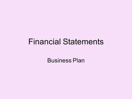 Financial Statements Business Plan.