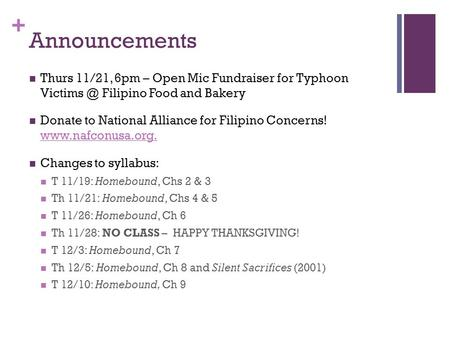 + Announcements Thurs 11/21, 6pm – Open Mic Fundraiser for Typhoon Filipino Food and Bakery Donate to National Alliance for Filipino Concerns!
