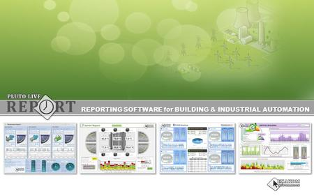 REPORTING SOFTWARE for BUILDING & INDUSTRIAL AUTOMATION.