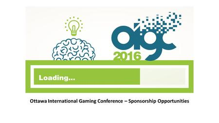Ottawa International Gaming Conference – Sponsorship Opportunities.
