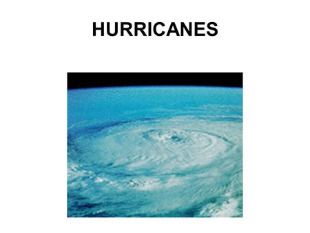 HURRICANES. Ingredients for a hurricane to form: 1. Water temperature 80 ° or more. 2. Surface level low pressure 3. Upper level high pressure. L H.